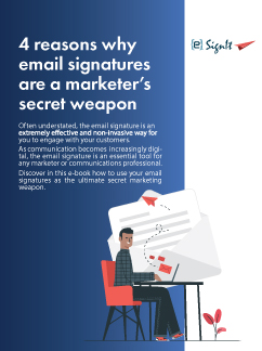 4 Reasons Why Email Signatures Are A Marketer's Secret Weapon