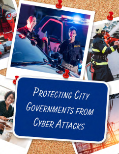Protecting City Governments From Cyber Attacks